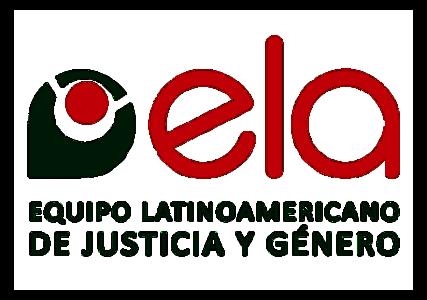 ELA - Equipo Latinoamericano de Justicia y Género